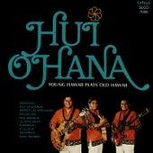 Young Hawaii Plays Old Hawaii by Hui Ohana
