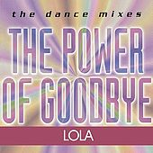 The Power Of Goodbye by Lola
