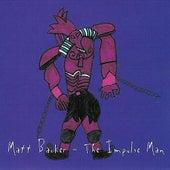 The Impulse Man de Matt Backer