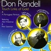 Touch Links Of Gold & A Portugese Portrait de Don Rendell