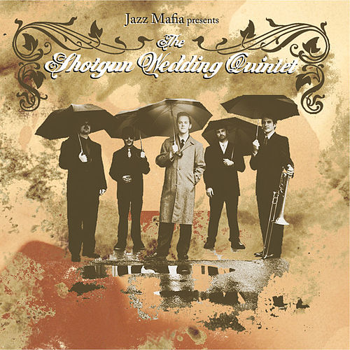 The Shotgun Wedding Quintet by The Shotgun Wedding Quintet