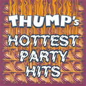 Thump's Hottest Party Hits by Various Artists
