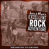 John and Mark's Excellent Rock Adventure - Drums Play-along package di John Adams