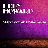 You've Got Me Crying Again de Eddy Howard