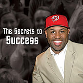 The Secrets to Success by Etthehiphoppreacher