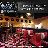 Sittin' in a Dim Cafe de Conway Twitty