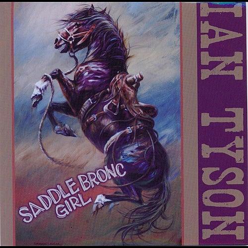 Saddle Bronc Girl by Ian Tyson