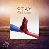 Stay (The Remixes) von A3