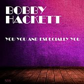 You You and Especially You by Bobby Hackett