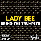 Bring the Trumpets - Single von Lady Bee