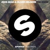 You Know von Zeds Dead