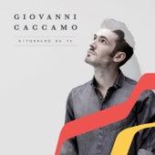 Ritornerò da te (Sanremo Version) di Giovanni Caccamo
