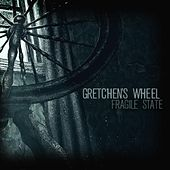 Fragile State by Gretchen's Wheel