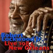Robert Lockwood Jr., Live 1984 New Orleans (Live) by Robert Lockwood  Jr.