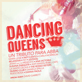 Dancing Queens Un Tributo Para ABBA de Various Artists