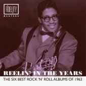 Reelin' in the Years - The Six Best Rock 'N' Roll Albums of 1962 de Various Artists