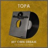 My Own Dream de Topa