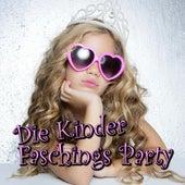Die Kinder Faschings Party by Various Artists