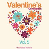 Valentine's Compilation Vol. 5 (The Music of Your Love) de Various Artists