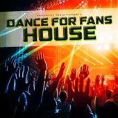 Dance for Fans House de Various Artists