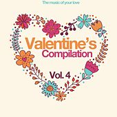 Valentine's Compilation Vol. 4 (The Music of Your Love) de Various Artists