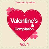 Valentine's Compilation Vol. 1 (The Music of Your Love) de Various Artists