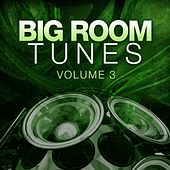 Big Room Tunes 03 - EP by Various Artists