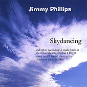Skydancing by Jimmy Phillips