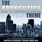 The Apprentice Theme - Romeo and Juliet, Montagues and Capulets by L'orchestra Cinematique