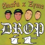 Drop It - Single by Snafu