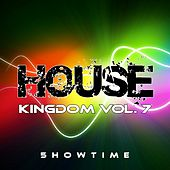House Kingdom, Vol. 7 by Various Artists