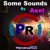 Some Sounds de Axel