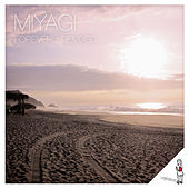 Forever - Remixed by Miyagi