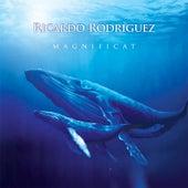 Magnificat by Ricardo Rodríguez