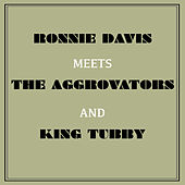 Ronnie Davis Meets the Aggrovators & King Tubby de Various Artists
