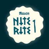 Nite Rite One von Mason