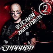 Suchen & zerstören 2 by Chakuza