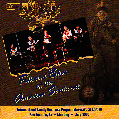 Folk & Blues Of The American Southwest by The Light Crust Doughboys
