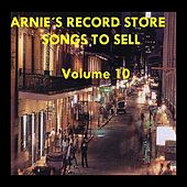 Arnie's Record Store - Songs To Sell Volume 10 by Various Artists
