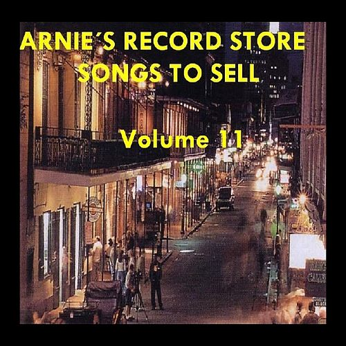 Arnie's Record Store - Songs To Sell Volume 11 by Various Artists
