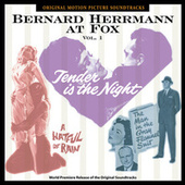 Bernard Herrmann At Fox, Vol. 1 by Bernard Herrmann