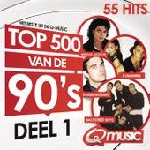 Q-music Top 500 van de 90's - deel 1 (2015) van Various Artists