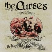 The Karmic Whip Cracks Hard by The Curses