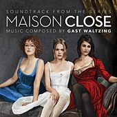 Maison Close (Soundtrack From the Original Series) by Various Artists
