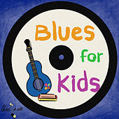 Blues For Kids by Various Artists