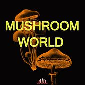 Mushroom World de Various Artists