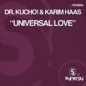 Universal Love von Dr Kucho!