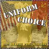 1982 Orange Peel Sessions by Uniform Choice