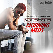 Morning Meds - Single by Konshens