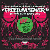 Freedom Tower - No Wave Dance Party 2015 by Jon Spencer